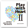 Play with Heart II